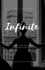 INFINITE by Orayt_Girl