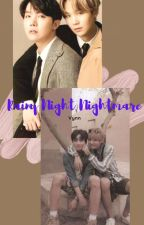 [Longfic][Vkook/Hopega] Rainy Night Nightmare by VynHee