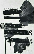 Cover Requests  by XbeautificationsX