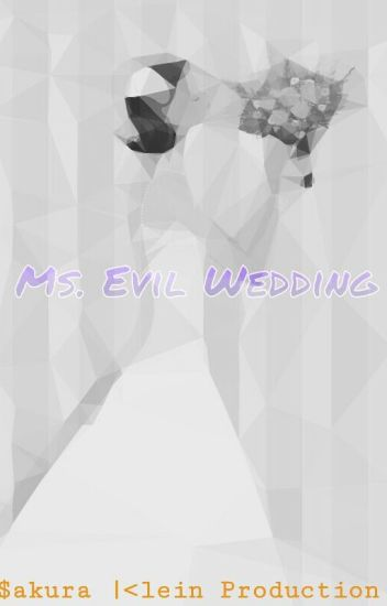 Ms. Evil Wedding