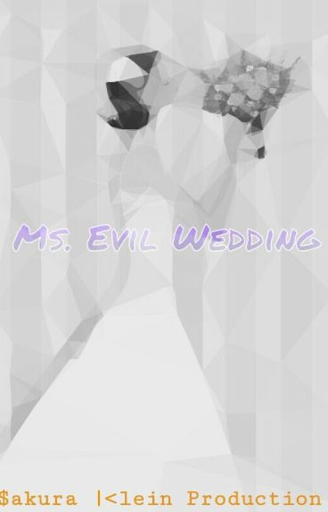 Ms. Evil Wedding
