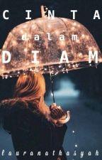 Cinta Dalam Diam by Lauranathasyah