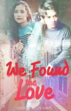 We Found The Love by intanerfi