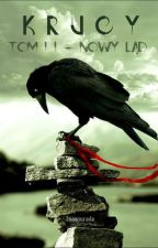Krucy - tom II - Nowy ląd by Inamourada