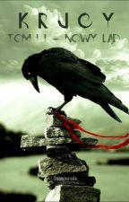 Krucy - tom II. - Nowy ląd. by Inamourada