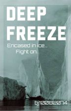 Deep Freeze (Ablaze Book Two) by bj10082074