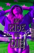 My Ride Or Die   The Stronger series by funidyasi