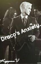 Draco's Anxiety by KageyamaV