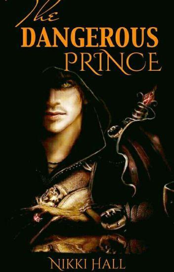 The Dangerous Prince