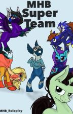 MHB Super Team  by MHB_Roleplay