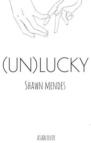 (un)lucky // mendes