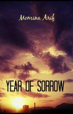 Year Of Sorrow. by MominaArif111