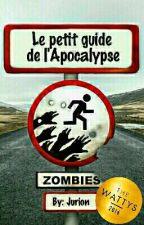 Le petit guide de l'Apocalypse by _Jurion_