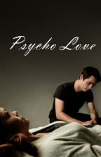Psycho Love || Dylan O'Brien by stlesstilix