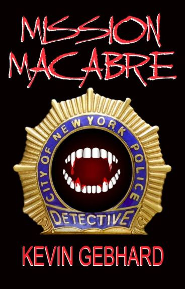 Mission Macabre by KevinGebhard