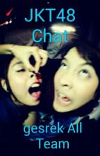 Jkt48 Chat All Tim by amandaptri