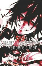 MAGI: Just A Toy - Yandere Judar X Reader by DarrenCucharo
