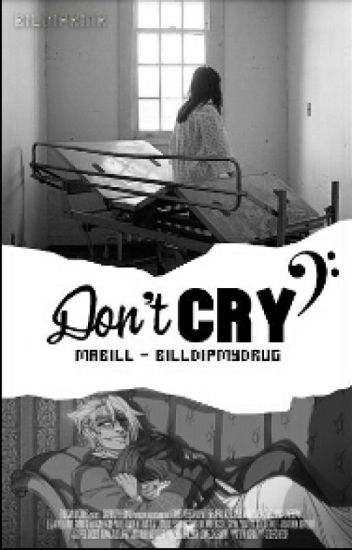 Don't cry ↠ Mabill #PremiosGravity2017