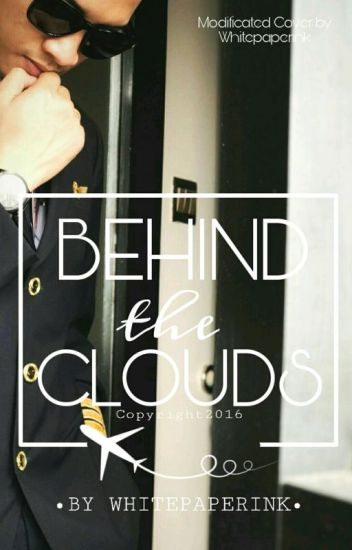 Behind The Clouds (On Going)