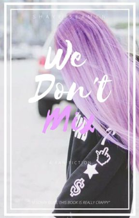 We Don't Mix (Percy Jackson Fan Fic/ Love Story) by PrincessShaye1