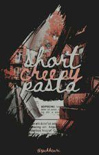 Short Creepypasta by jimeanine