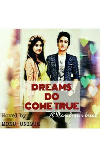 DREAMS DO COME TRUE-A Rosal Fanfic