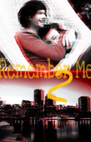 Remember Me 2  •|• LS