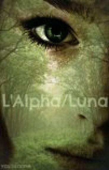 L'Alpha/Luna, Tome 1