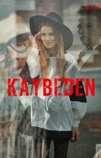 KAYBEDEN by seesra