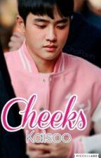 Cheeks (Kaisoo) by ChoiPuff