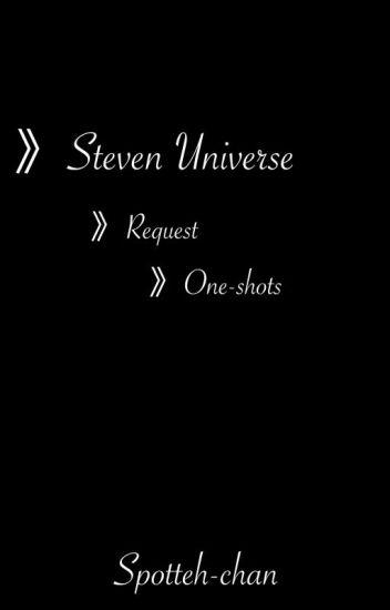 Steven Universe Oneshots✔