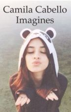 Camila Cabello Imagines  by HopelessRomantic1107