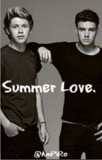 Summer Love. (Liam Payne, Niall Horan, O2L Fanfiction) by Supernoshie