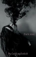 Dark soul. by Califragilistic0