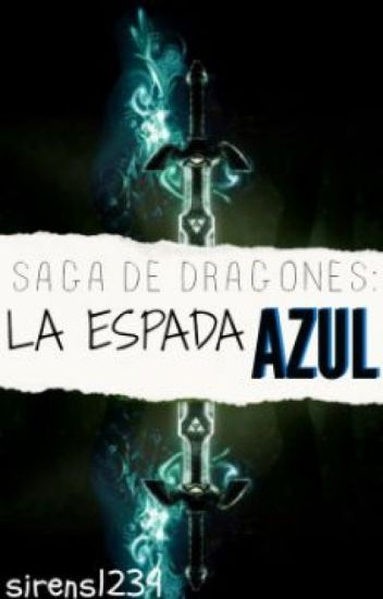 Saga de Dragones: La espada Azul TERMINADA
