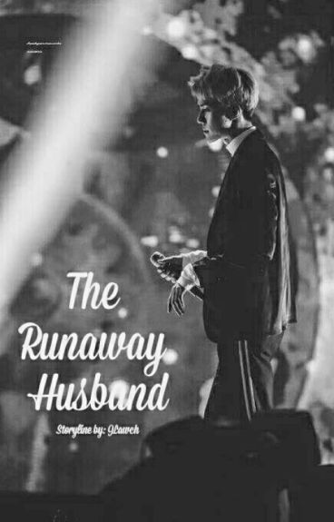 The Runaway Husband [HIATUS]