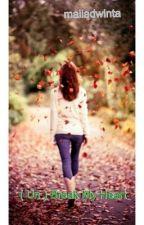 ( Un ) Break My Heart by maiiadwinta