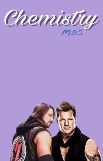 Chemistry (Y2AJ/Chris Jericho x AJ Styles)