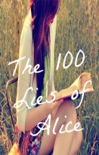 The 100 Lies of Alice by BlueberryLoveee143