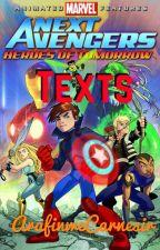 Next Avengers Texts by ArafinweCarnesir