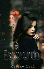 3°|| Te Esperando by Cleo_Leeal