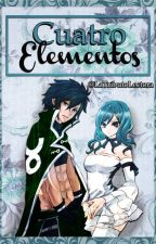 Cuatro Elementos 《Fairy Tail Fanfic》 by LightMer