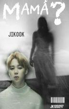 """""""Mamá?."""" (JiKook) by JK120297"""