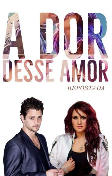 A Dor Desse Amor (Vondy) - Repostada.