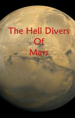 The Hell Divers of Mars by sahollen