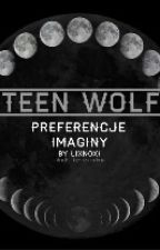 Preferencje i Imaginy Teen Wolf by lixnoxi