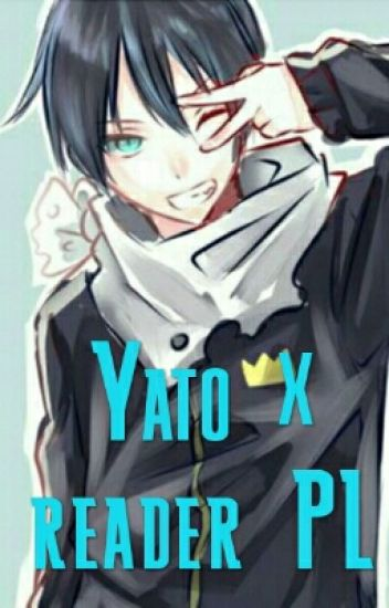 Yato × reader PL