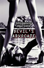 The Devil's Advocate (18+) (COMPLETED) by Olga_GOA