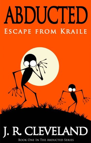 Abducted - Escape From Kraile