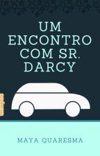 Um encontro com Sr. Darcy by MayaQuaresma